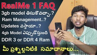 RealMe 1 FAQ 3gb Ram Variant,Ram management,4gb Model Sale,DDR3 or DDR4,Android P update| in telugu