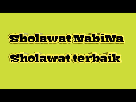 Sholawat Muhammad Nabina Lirik Terbaru 2018