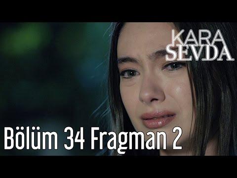 Kara Sevda 34. Bölüm 2. Fragman