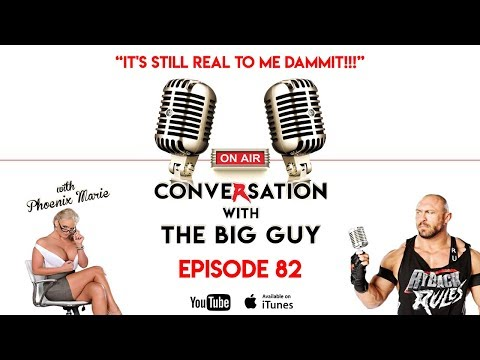 Conversation with the Big Guy - Ep. 82 - It's Still Real To Me DAMMIT!!!