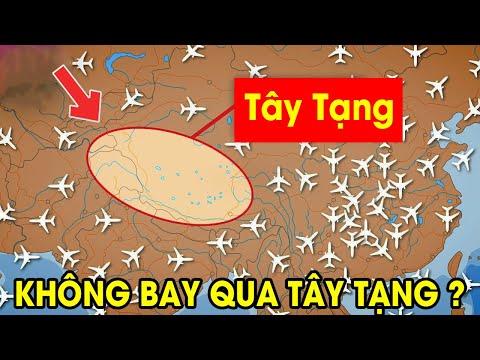 Tây Tạng có gì mà không máy bay nào dám bay qua ?