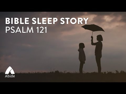 Guided Meditation for Sleep on Psalms 121- My Help Comes From God