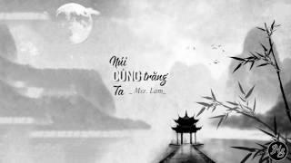 Vietsub || Núi cùng trăng cùng ta -  Msz  Lam | 山与月与我