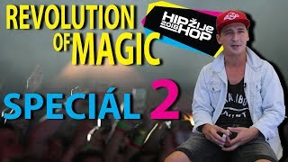 Radek Bakalář - Revolution Of Magic II SPECIÁL 2 HIP HOP ŽIJE