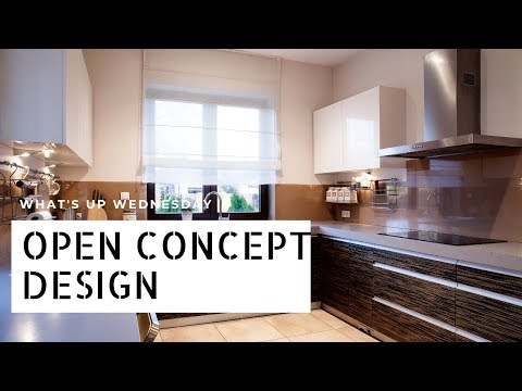 What's Up Wednesday - Open Concept Design With The Dream Team