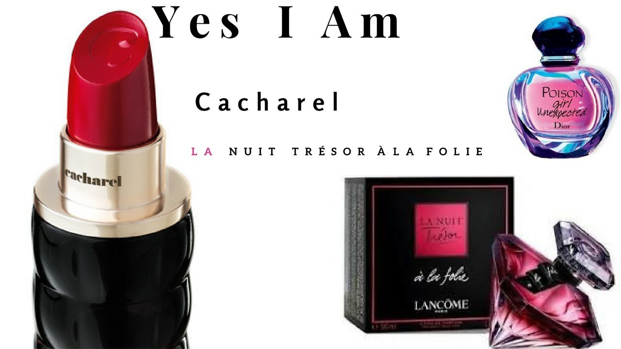 da7d7dc93 Yes I Am Cacharel, Poison Girl Unexpected, La Nuit de Trésor à la Folie  Lancôme SO PERFUME DOCE😜