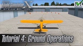 Microsoft Flight Simulator X: Steam Edition - Missions - Tutorial 4: Ground Operations