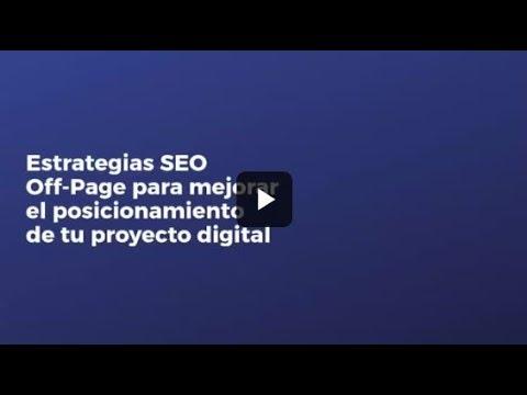 Estrategias SEO Off-Page para mejorar el posicionamiento de tu proyecto digital