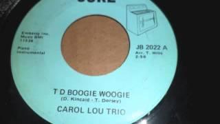 T D Boogie Woogie - Carol Lou Trio