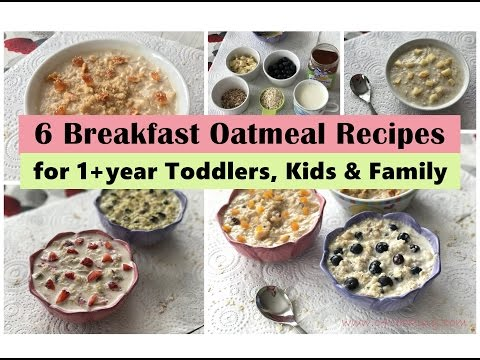 6 Oatmeal Breakfast Recipes ( for 1+ year Toddler, Kids & Family ) | Easy oatmeal recipes |