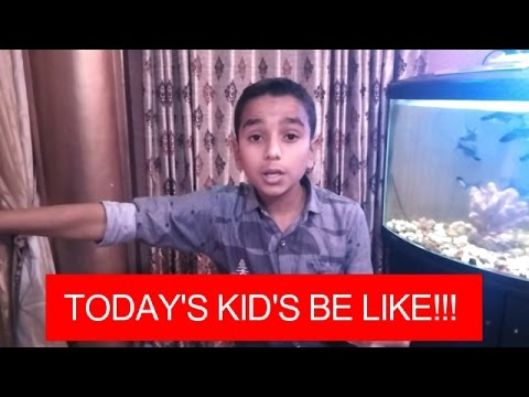 TODAY'S KID'S BE LIKE!!! ( COMEDY VIDEO )BY BANGALORE ACTS.