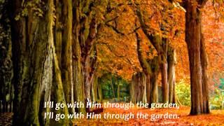 Where He Leads Me (I Can Hear My Saviour Calling)