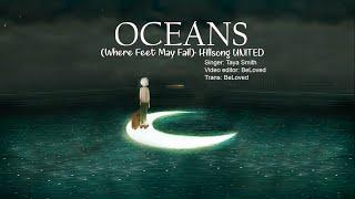 Baixar [Vietsub]| Oceans (Where Feet May Fail)- Hillsong UNITED