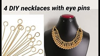 4 DIY necklaces making with eye pins