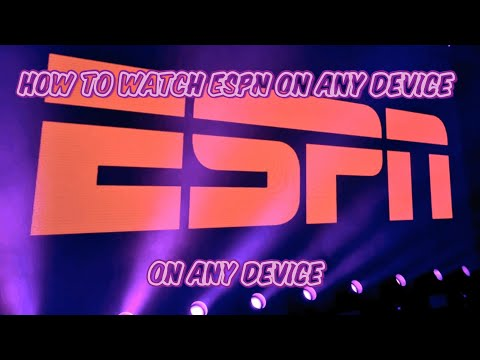 How To Watch ESPN 24/7 Live HD On Any Device (iOS, IPhone, Android) No Ads! No Kodi!