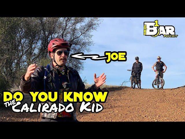 B1KER Bar Ep. 75 - The Calirado Kid
