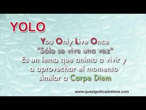 Qu Significa YOLO - Qu Significado Tiene