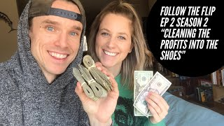 "Cleaning Used Shoes for Profit ""Follow The Flip"" Ep 2 Season 2"
