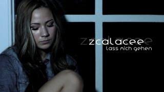 Zcalacee - Lass mich gehen (Videoclip)