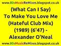 Miniature de la vidéo de la chanson (What Can I Say) To Make You Love Me (Hateful Club Mix)