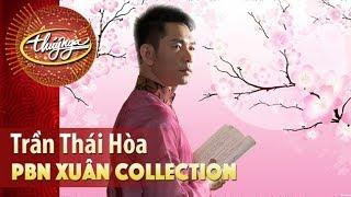 Xuân Collection | Trần Thái Hòa & Những Ca Khúc Mừng Xuân