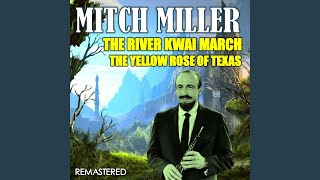 The Yellow Rose of Texas (Remastered)