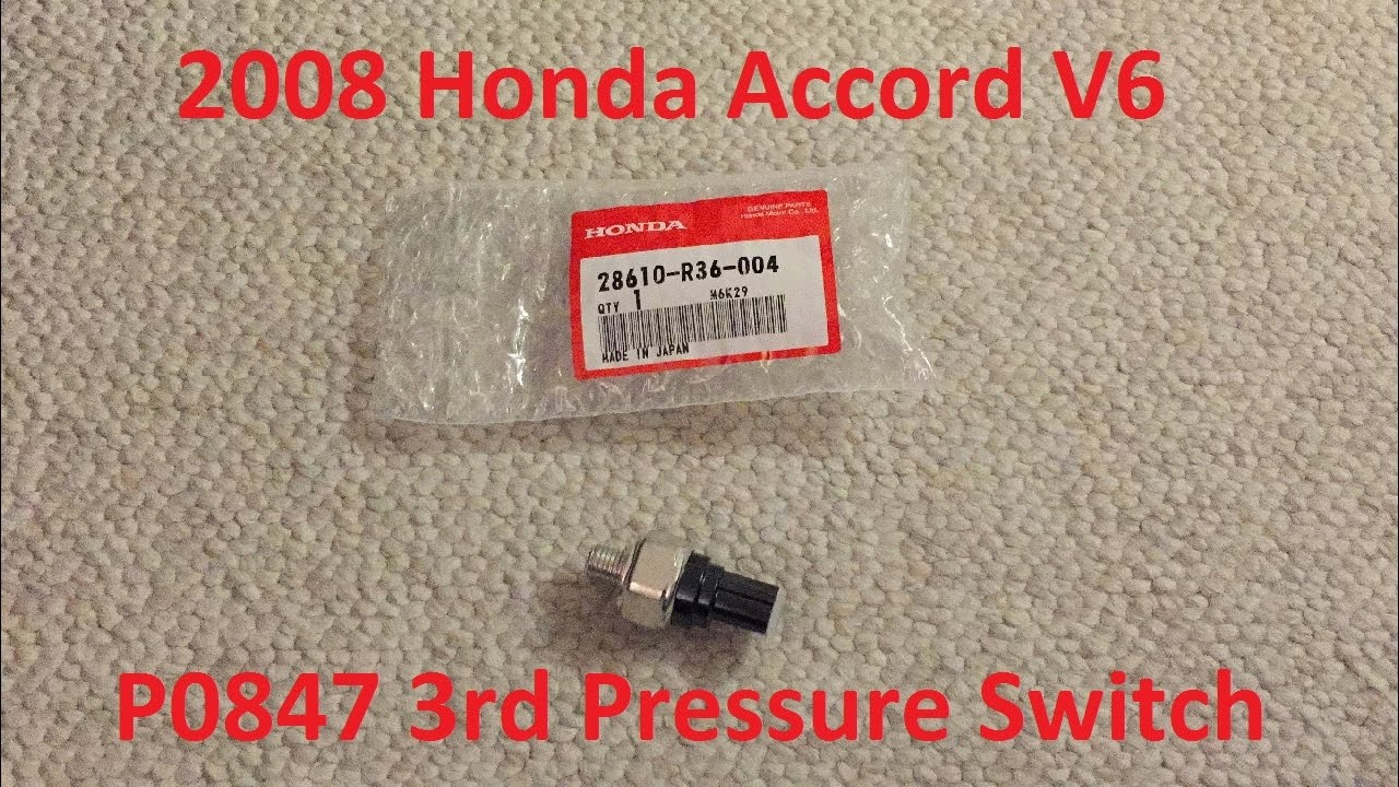 Tutorial 2008 Honda Accord V6 Cel P0847 3rd Pressure Switch Replacement Youtube