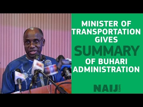 Rotimi Amaechi gives a summary of the Buhari Administration