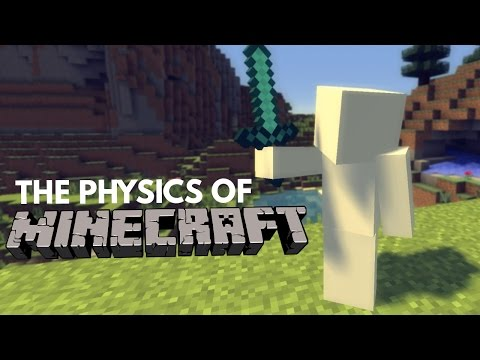 The Physics Of Minecraft