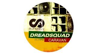 Dreadsquad - Caravan (Turntable Dubbers UK Funky RMX)