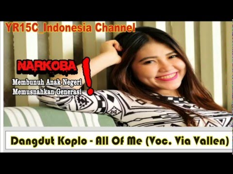 Dangdut Koplo - All Of Me (Voc. Via Vallen)