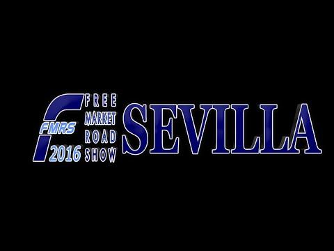Free Market Road Show Sevilla 2016 Panel 1