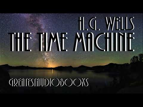 🕰️ THE TIME MACHINE by H.G. Wells - FULL AudioBook 🎧📖 | Greatest🌟AudioBooks V3