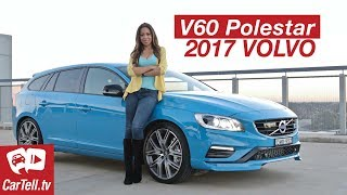 2017 Volvo V60 Polestar Review | CarTell.tv