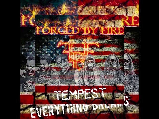 Forged By Fire - Tempest