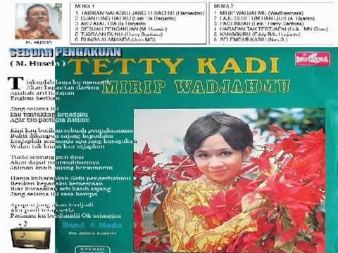 Tetty Kadi - SEBUAH PENGAKUAN (Tjiptaan: M. Husein) - by: Rasheed Muhammad