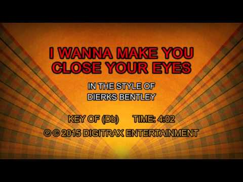 Dierks Bentley - I Wanna Make You Close Your Eyes (Backing Track)