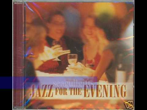 Various - JAZZ FOR THE EVENING (Jazz Collection)