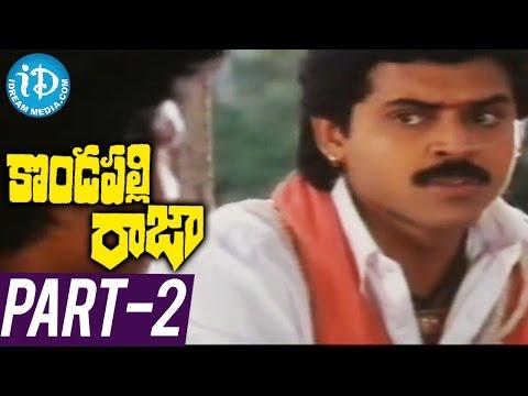 Kondapalli Raja Full Movie Part 2 ||...