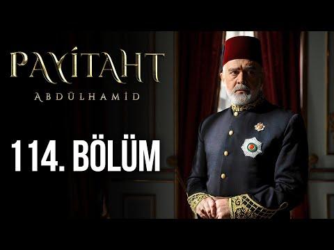 Payitaht Abdülhamid 114. Bölüm