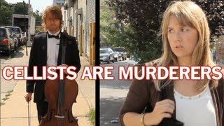 Cellists Are Murderers