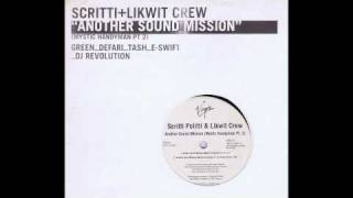 another sound mission (mystic handyman pt 2) - Scritti + Likwit Crew