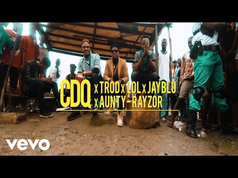 CDQ - Kosere (official video) ft. Trod, Lol, Aunty Razor, Jayblu