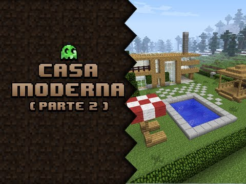 Minecraft construindo uma casa moderna parte 2 youtube for Casa moderna 2 minecraft