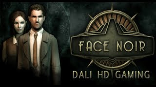 Face Noir PC Gameplay HD 1440p
