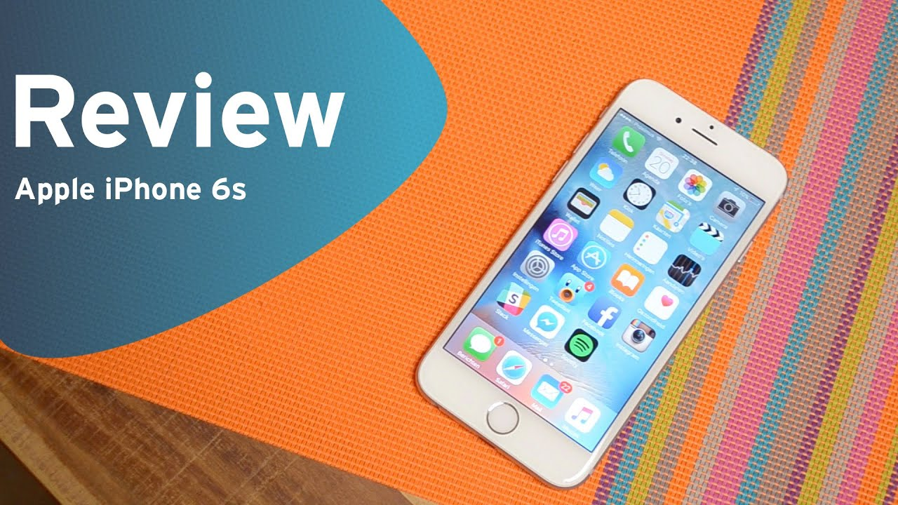 iphone 6s reviews apple iphone 6s review 1820