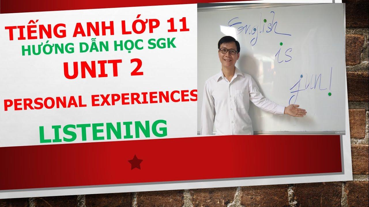 Tiếng Anh lớp 11 (Học SGK) – Unit 2 – Listening – Task 2