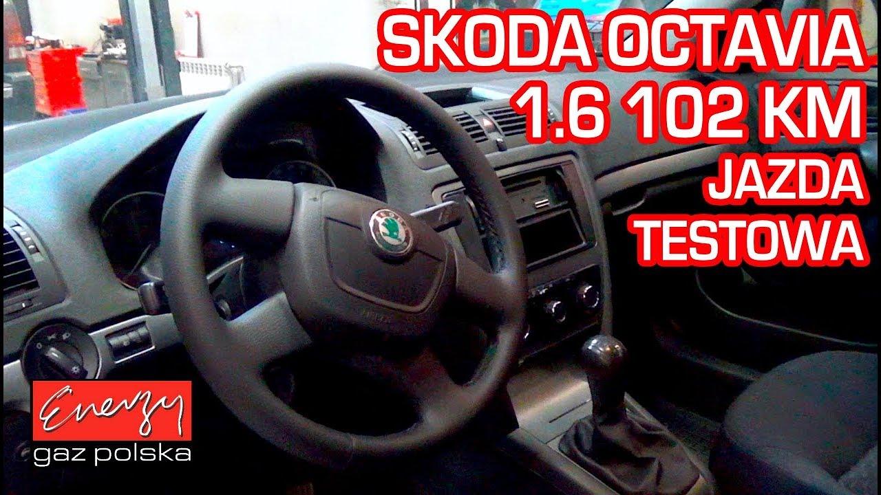 Jazda próbna testowa: Test LPG Skoda Octavia z 1.6 102KM 2012r w Energy Gaz Polska na gaz BRC