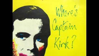 Spizzenergi - Where's Captain Kirk ? (orig 1979 single version with outro)