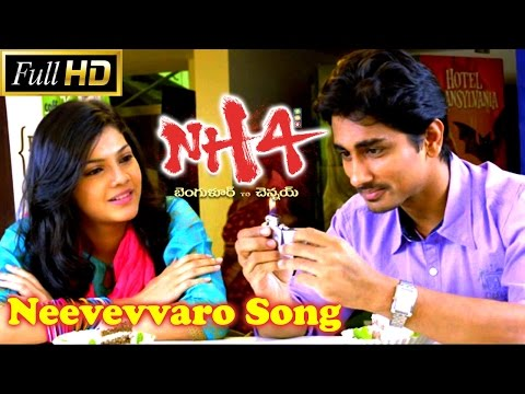 Neevevvaro Song  NH4 Telugu Movie  Songs  Siddharth, Ashrita Shetty